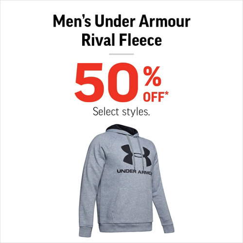 Men's Under Armour Rival Fleece 50% Off* Select Brands and Styles.