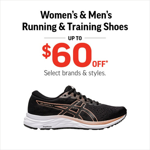 Women's & Men's Running & Training Shoes Up to $60 Off* Select Brands and Styles.