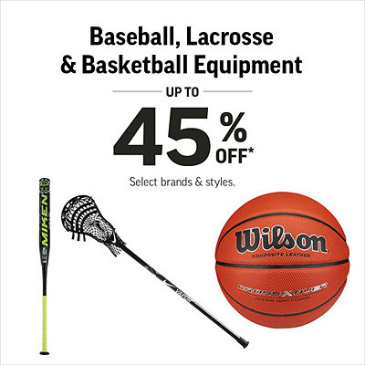Baseball, Lacrosse & Basketball Equipment up to 45% off