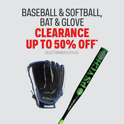 Select Baseball & Softball Bat and Glove Clearance Up to 50% Off*