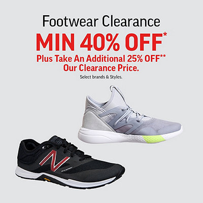 Footwear Clearance min 40% Off* Plus 25% Off** Clearance