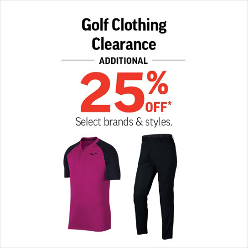 Golf Clothing Clearance Additional 25% Off* Select brands & styles.