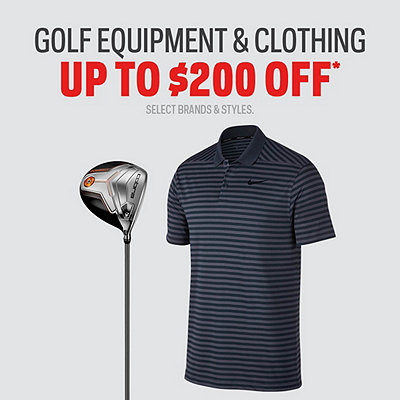 Golf Equipment Up to $200 Off* Sale