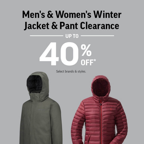 Men's & Women's Winter Jacket & Pant Clearance Up to 40% Off* Select Brands & Styles.
