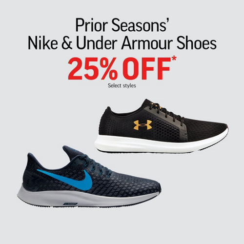 Prior Seasons' Nike & Under Armour Shoes 25% Off* Select Styles.