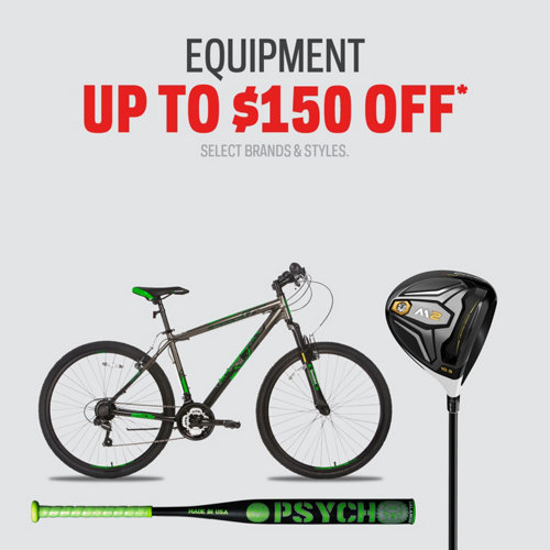 Equipment Up to $150 Off