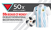 View 50X Bonus CT Money on International Soccer