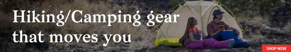 Hiking/Camping Gear that moves you. Shop Now