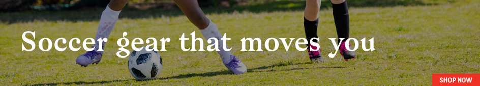 Soccer gear that moves you. Shop Now.
