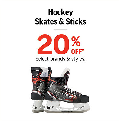 Hockey Skates & Sticks 20% Off*