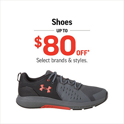 Shoes Up to $80 Off*