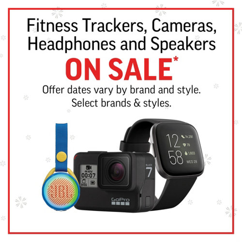 Fitness Tackers, Cameras, Headphones & Speakers on Sale* Select Brands and Styles.