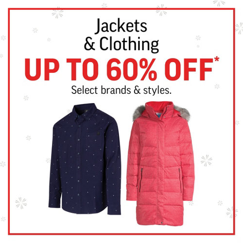 Clothing & Jackets up to 60% Off* Select Brands and Styles.