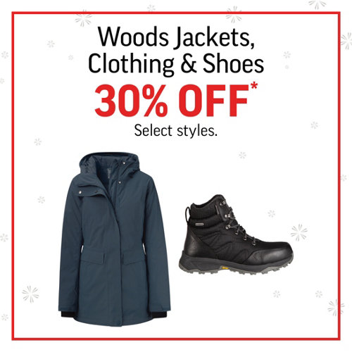 Woods Jackets, Clothing & Shoes 30% Off* Select Brands and Styles.