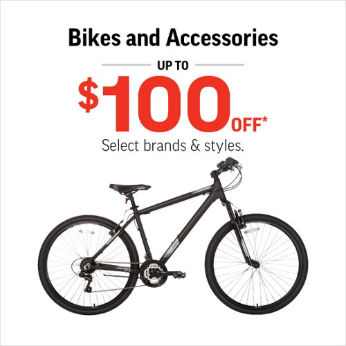 Bikes & Accessories Up to $100 Off* Select brands & styles