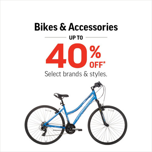Bikes & Accessories Up to 40% Off* Select Brands and Styles.