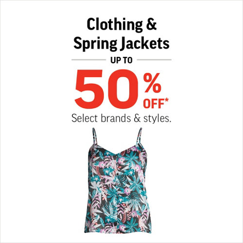 Clothing & Spring Jackets Up to 50% Off* Select brands & styles