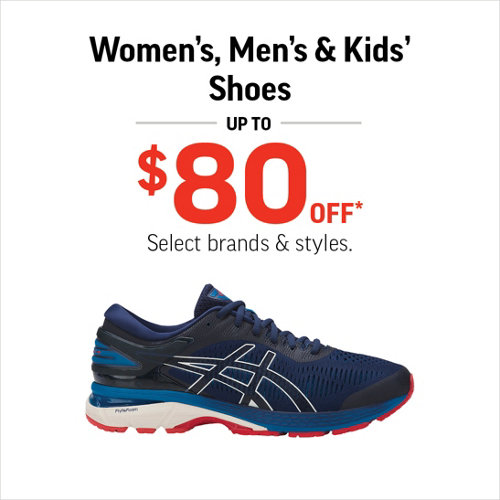 Shoes Up to $80 Off* Select Brands and Styles.