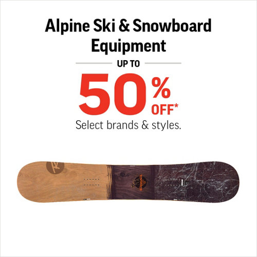 Alpine Ski & Snowboard Equipment up to 50% Off* Select Styles.