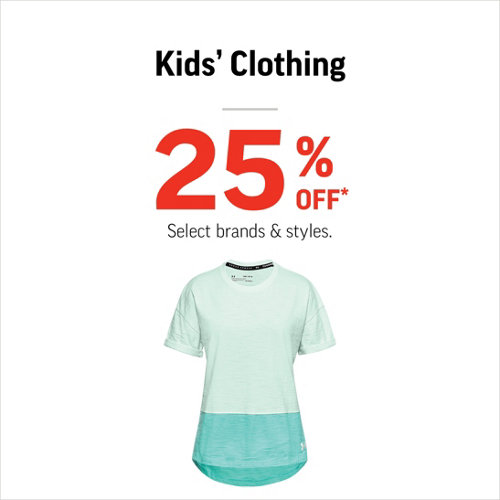 Kids' Clothing 25% Off* Select Styles & Brands.