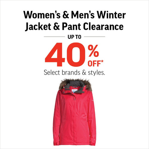 Winter Jacket & Pant Clearance up to 40% Off* Select Brands and Styles.