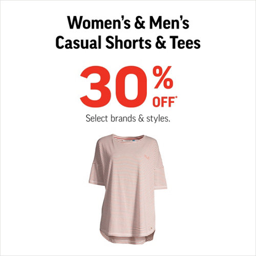 Women's & Men's Casual Shorts & Tees 30% Off* Select Styles & Brands.
