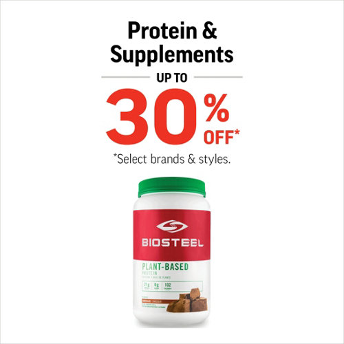 Protein & Supplements up to 30% Off* Select Styles & Brands.