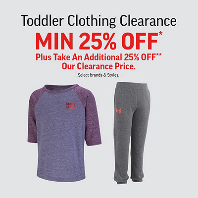 Toddler Clothing Clearance Min 25% Off* Plus Take an Additional 25% Off*