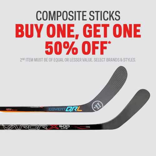 Composite Sticks Buy One, Get One 50% Off* Select Brands & Styles.