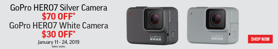 GoPro HERO7 Silver Camera $70 Off* GoPro HERO7 White Camera $30 Off* January 11-24, 2019. Select Styles. Shop Now.