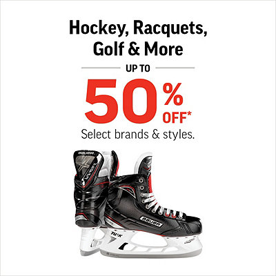 Hockey, Racquets, Golf and More Up to 50% Off*