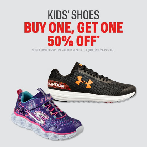 Kids' Shoes Buy One, Get One 50% Off* Select Brands & Styles. 2nd Item Must Be Of Equal Or Lesser Value.