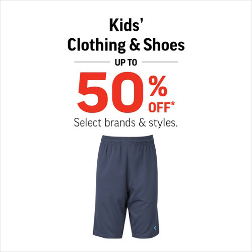 Kids' Clothing & Shoes Up to 50% Off* Select brands & styles.
