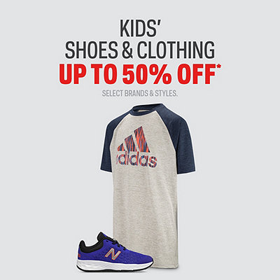Select Kids' Shoes & Clothing up to 50% Off*