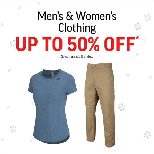 Men's & Women's Clothing Up to 50% Off* Select Brands & Styles.