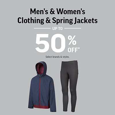 Men's & Women's Clothing & Spring Jackets up to 50% Off*