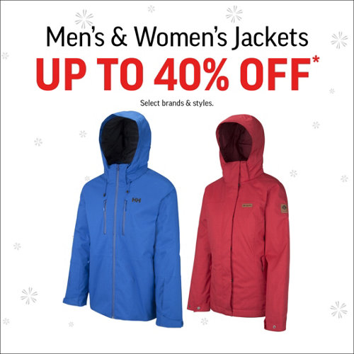 Men's & Women's Jackets Up to 40% Off* Select Brands & Styles.