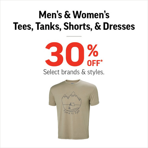 Men's & Women's Tees, Tanks, Shorts & Dresses 30% Off* Select Brands & Styles.