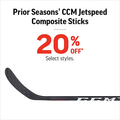 Prior Seasons' CCM Jetspeed Composite Sticks 20% Off*