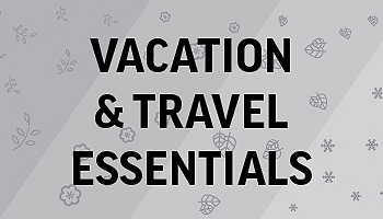 Vacation & Travel Essentials