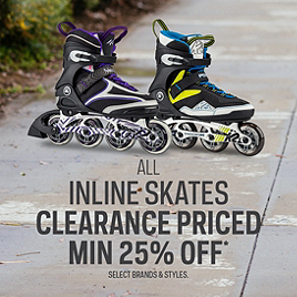 Inline Skates Clearance* Priced Min 25% Off
