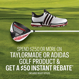 TaylorMade and Adidas Golf Instant Rebate