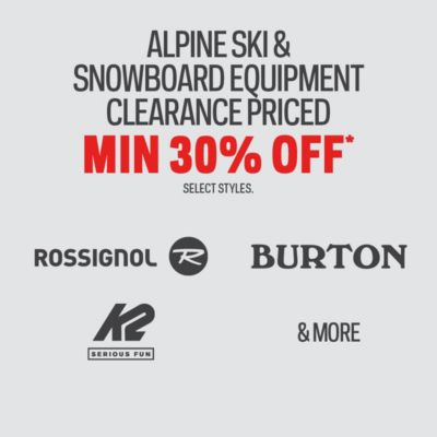 Alpine Skis, Snowboards, Boots & Bindings Clearance Priced Min. 20% Off*