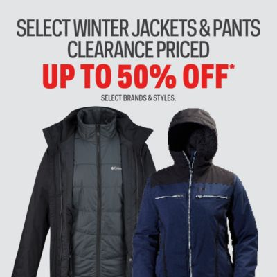 Winter Jackets & Pants Clearance Priced Up to 50% Off*