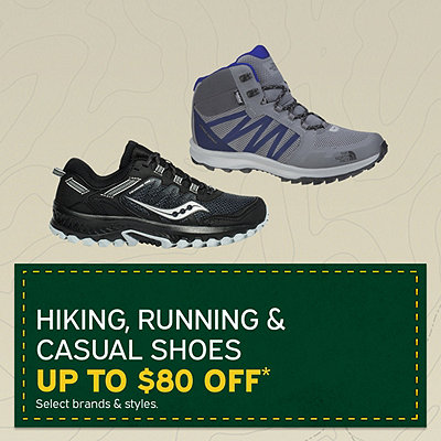 Hiking, Running & Casual Shoes Up to $80 Off*