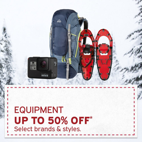 Equipment up to 50% Off* Select brands and styles.