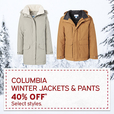Columbia Winter Jackets & Pants 40% Off*