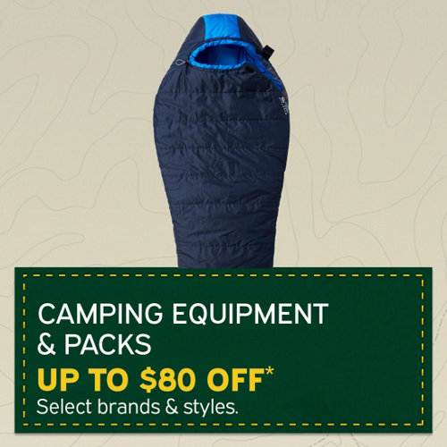 Camping Equipment & Packs Up to $80 Off* Select Brands and Styles.