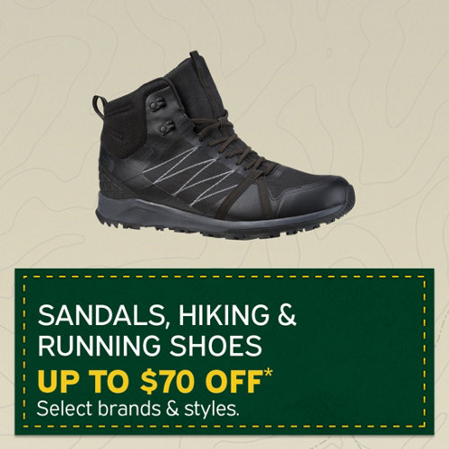 Sandals, Hiking & Running Shoes Up to $70 Off* Select Brands and Styles.