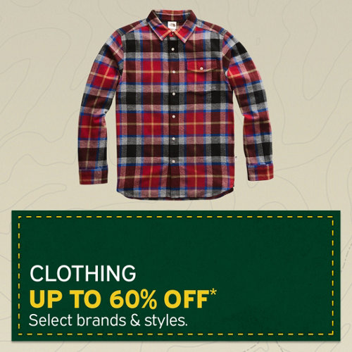 Clothing up to 60% Off* Select brands and styles.